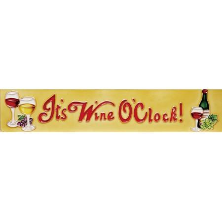 """3"""" X 16""""  It's Wine O'clock!"""