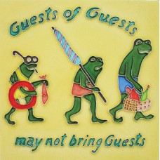 "8""x 8"" Guests of guests may not bring guests"