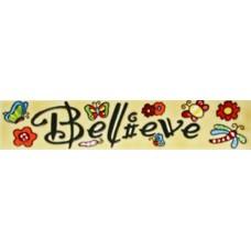 "3""x 16"" Believe"